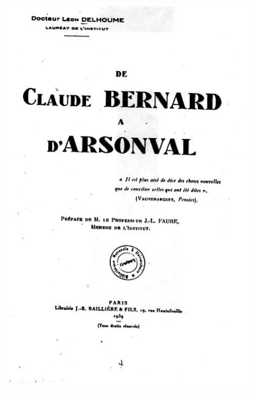 De Claude Bernard à D'Arsonval