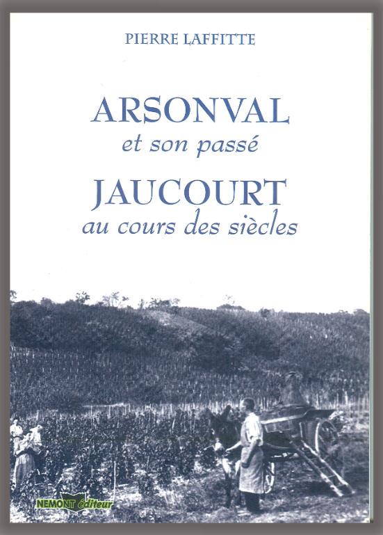 Arsonval et son passé - Jaucourt au cours des siècles