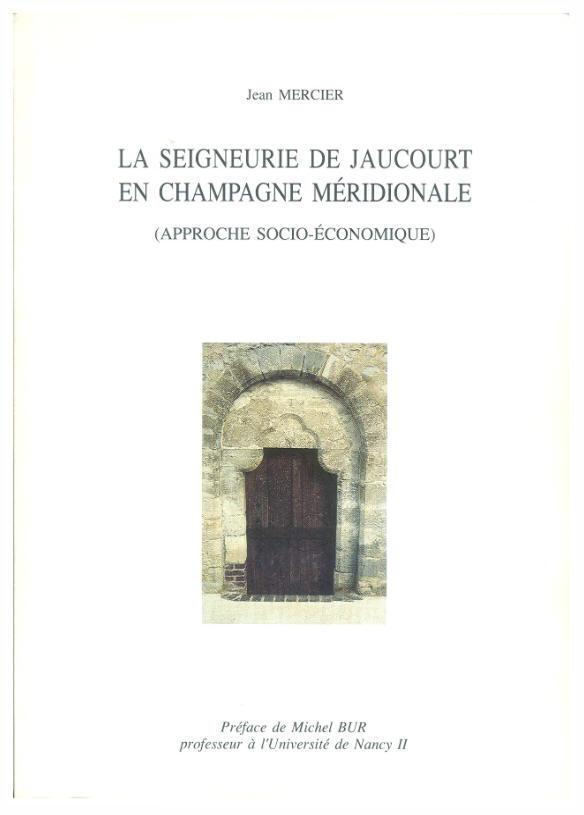 La Seigneurie de Jaucourt en Champagne méridionale